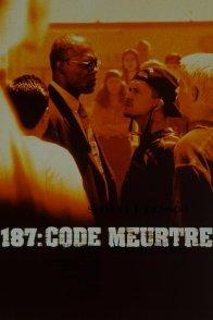 Affiche du film : 187 : code meurtre
