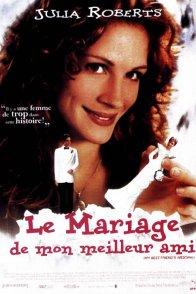Affiche du film : Le mariage de mon meilleur ami