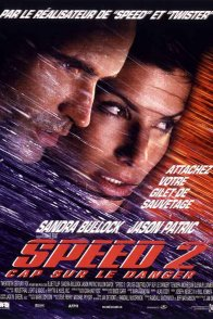 Affiche du film : Speed 2 : Cap sur le danger