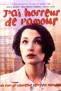 Affiche du film : J'ai horreur de l'amour