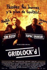 Affiche du film : Gridlock'd