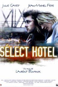 Affiche du film : Select hotel