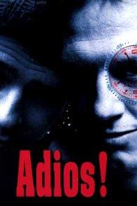 Affiche du film : Adios