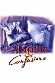 Affiche du film : Amour et confusions