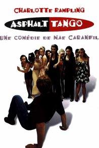 Affiche du film : Asphalt tango