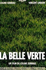 Affiche du film : La belle verte