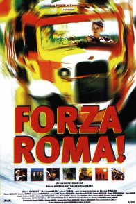 Affiche du film : Forza roma