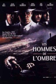 Affiche du film : Les hommes de l'ombre