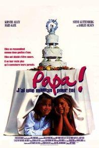 Affiche du film : Papa j'ai une maman pour toi