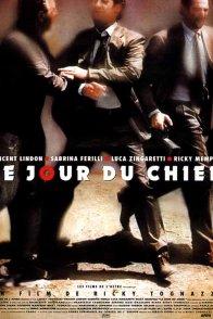 Affiche du film : Le jour du chien