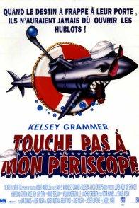 Affiche du film : Touche pas a mon periscope