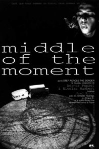 Affiche du film : Middle of the moment