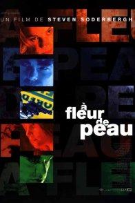 Affiche du film : A fleur de peau
