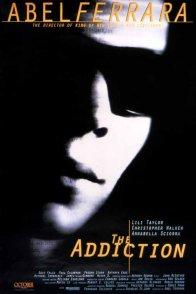 Affiche du film : The addiction