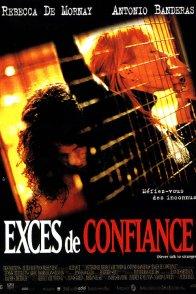 Affiche du film : Exces de confiance