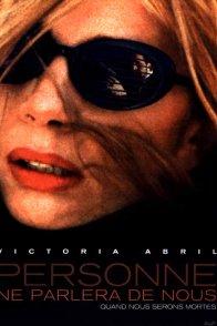 Affiche du film : Personne ne parlera de nous quand nous serons mortes