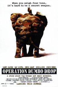 Affiche du film : Operation dumbo drop
