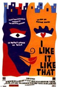 Affiche du film : I like it like that