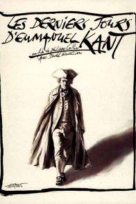Affiche du film : Les derniers jours d'emmanuel kant