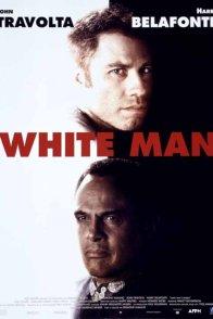 Affiche du film : White man