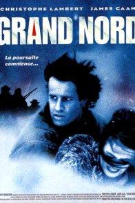 Affiche du film : Grand nord