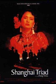 Affiche du film : Shanghai triad