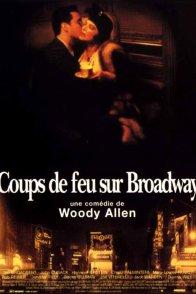 Affiche du film : Coups de feu sur Broadway