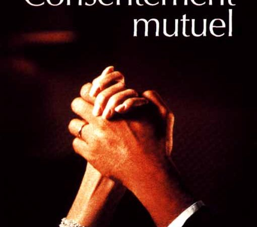 Photo du film : Consentement mutuel