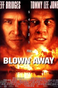 Affiche du film : Blown away