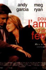 Affiche du film : Pour l'amour d'une femme