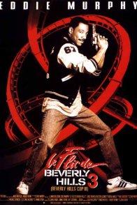 Affiche du film : Le flic de Beverly Hills 3