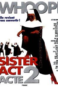 Affiche du film : Sister act acte 2