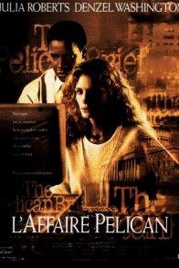 Affiche du film : L'affaire pelican