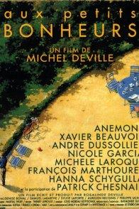 Affiche du film : Aux petits bonheurs