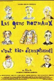 background picture for movie Les gens normaux n'ont rien d'exceptionnel