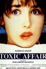 Affiche du film : Toxic affair