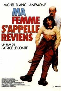 Affiche du film : Ma femme s'appelle reviens