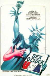 Affiche du film : Sex o'clock USA