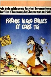 Affiche du film : Prends 10 000 balles et casse toi