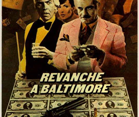 Photo du film : Revanche a baltimore