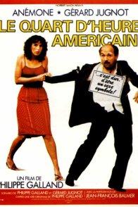 Affiche du film : Le quart d'heure Américain