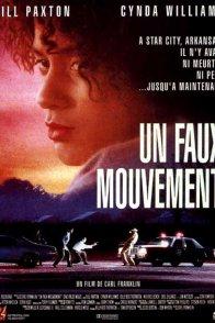 Affiche du film : Un faux mouvement