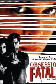 Affiche du film : Obsession fatale