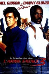 Affiche du film : L'Arme fatale 3