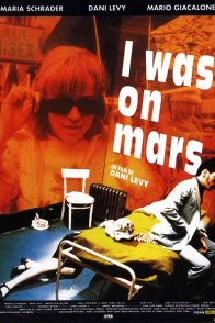 Affiche du film : I was on mars