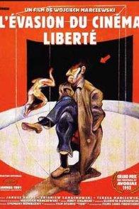 Affiche du film : L'évasion du cinéma Liberté