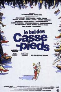Affiche du film : Le bal des casse pieds