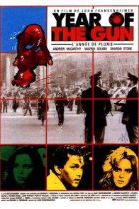 Affiche du film : Year of the gun l'annee de plomb