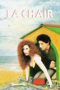 Affiche du film : La chair