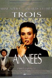 background picture for movie Trois années